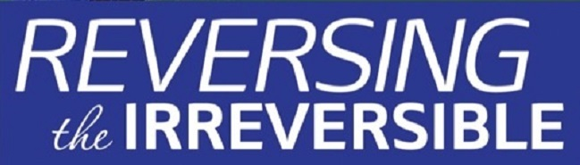 Reversing Diabetes - Reversing The Irreversible
