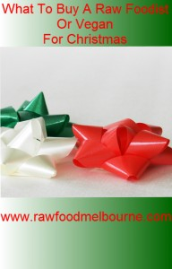 Christmas gift ideas for vegans and raw food eaters